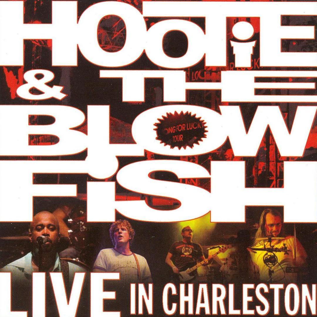 Live In Charleston Hootie The Blowfish